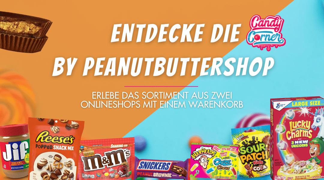 Die neue Candy Corner des Peanutbuttershop