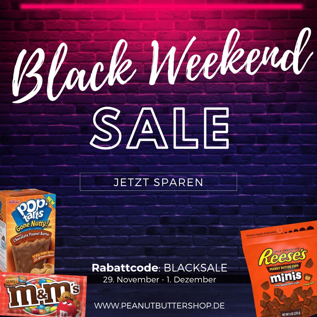 Black Weekend im Peanutbuttershop